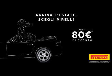 Super Promo: arriva l'estate, scegli Pirelli!